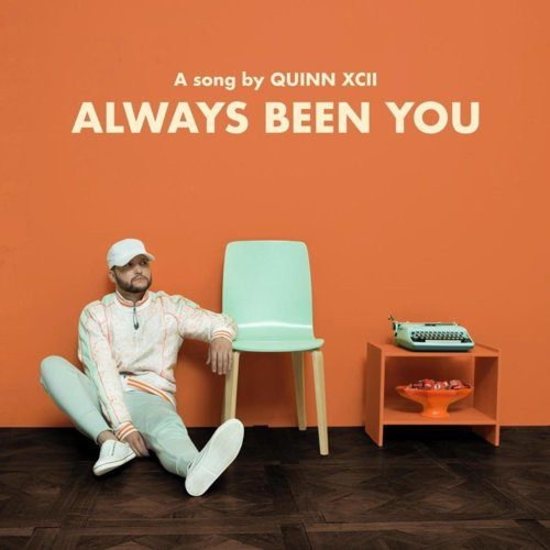 Cover - Quinn XCII - Always Been You