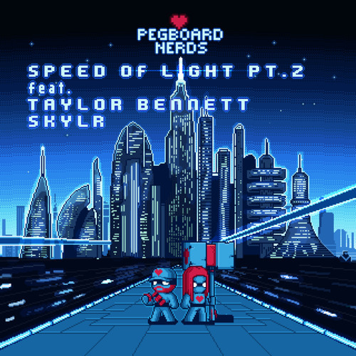 Cover - Pegboard Nerds - Speed of Light (Pt. 2) ft. Taylor Bennett & Skylr