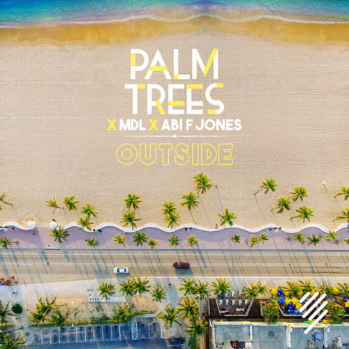 Cover - Palm Trees & MdL & Abi F Jones - Outside