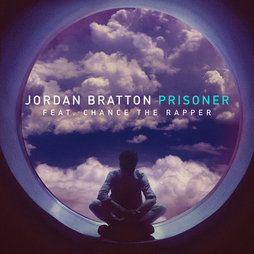 Cover - Jordan Bratton - Prisoner (ft. Chance The Rapper)