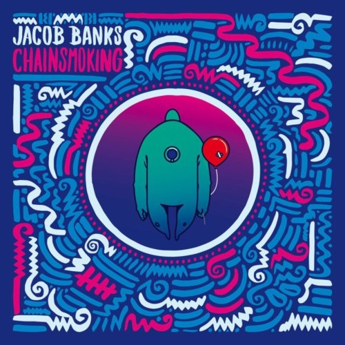 Cover - Jacob Banks - Chainsmoking