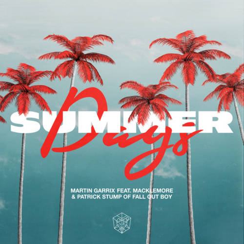 Cover - Martin Garrix - Summer Days (ft. Macklemore & Patrick Stump)