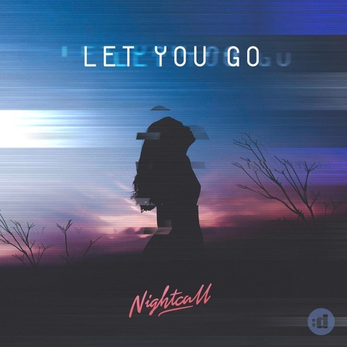 Cover - Nightcall - Let You Go