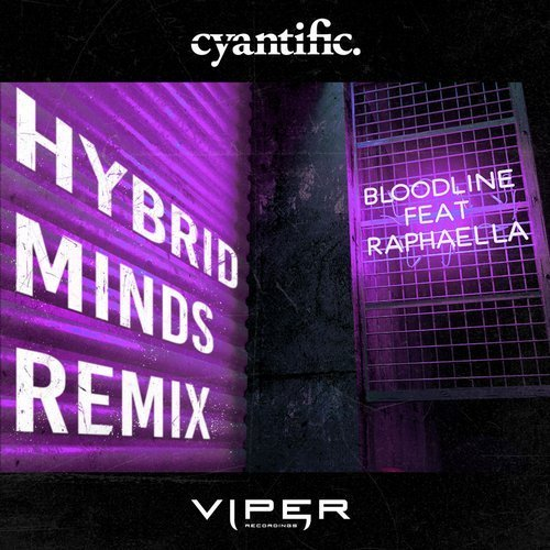 Cover - Cyantific - Bloodline (ft. Raphaella) (Hybrid Minds Remix)