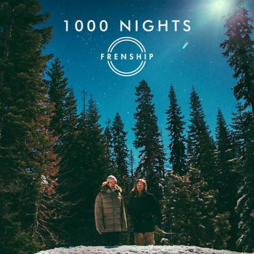 Cover - Frenship - 1000 Nights