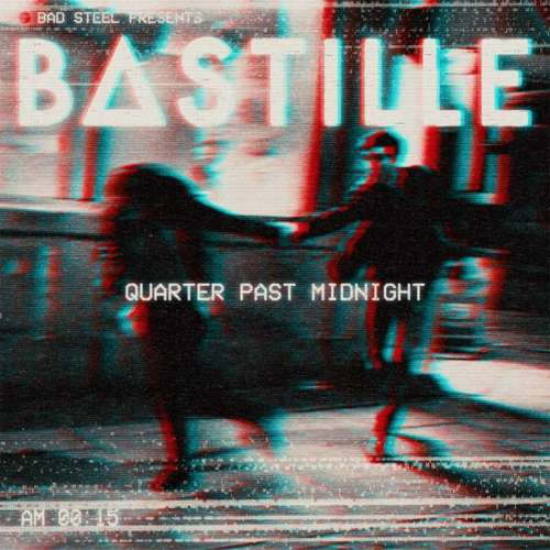 Cover - Bastille - Quarter Past Midnight