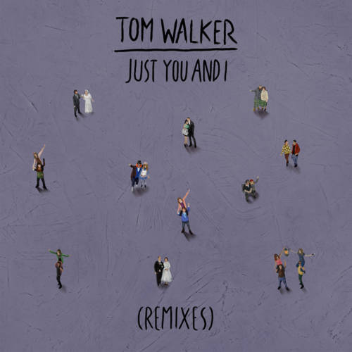 Cover - Tom Walker - Just You and I (Hybrid Mind Remix)
