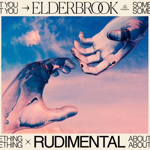 Cover - Elderbrook & Rudimental - Something About You
