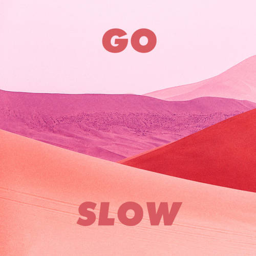 Cover - Gorgon City & Kaskade – Go Slow (ft. ROMÉO)